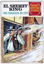 "Grandes aventuras juveniles nº 31: EL SHERIFF KING. ""Una periodista del este""."