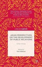 Asian Perspectives On The Development Of Public Relations: Other Voices (nati...