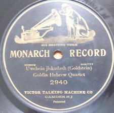 JEWISH CANTORIAL 78 RPM-goldin hebrew quartet-uwchein jiskadash- monarch 1905 !!
