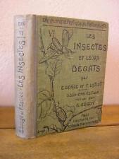 Dongé & Estiot : Les insectes et leurs dégâts 96 planches 210 figures 1931