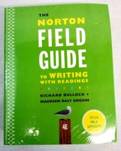 The Norton Field Guide To Writing With readings fourth edition with The Little S