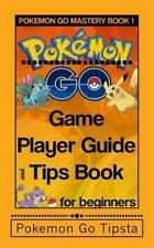 Pokemon Gold Training: Pokemon Go Game Player Guide and Tips Book : For...