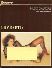 Starter Nudo d'Autore Gio' Barto.
