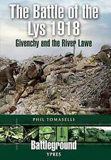 `Tomaselli, Phil`-Battle Of The Lys 1918 BOOK NEW