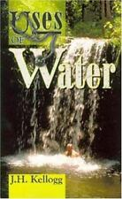 Uses of Water in Health and Disease (Paperback or Softback)