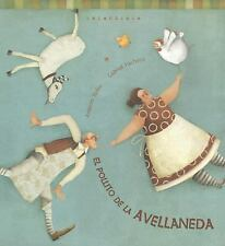 El Pollito De Avellaneda / Avellaneda's Little Chick (Spanish Edition)-ExLibrary