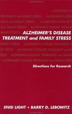 Alzheimer's Disease Treatment & Family Stress: Directions for Research