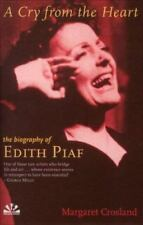 A Cry From the Heart: The Biography of Edith Piaf-ExLibrary