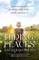 The Hiding Places: A compelling tale of murder a, Webb, Katherine, New
