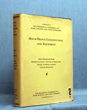 1932 House Design & Construction - President's Conference