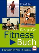 Das große Fitnessbuch Beweglichkeit Kraft Ausdauer Fitnesstraining Übungen Buch