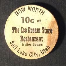 ICE CREAM STORE GOOD FOR 10 CENTS RESTAURANT Salt Lake City Utah Wooden Nickel