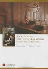 Legal Analysis : 100 Exercises for Mastery: Practice for Every Law Student by...