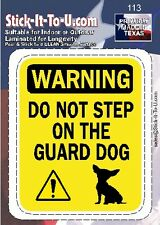 Don't Step On The Guard Dog Chihuahua – Decal Sticker