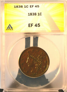 1838 Classic Head Large Cent ANACS EF-45 FREE SHIPPING