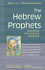 Hebrew Prophets: Selections Annotated and Explained (Skylight Illuminations),Tra
