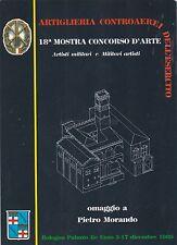 MILITARE - ARTIGLIERIA - Artiglieria Controaerei dell'Esercito - 18a Mostra 1989