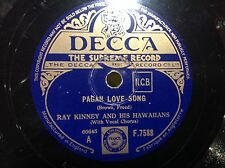 78 rpm RAY KINNEY - Pagan love song DECCA F 7588