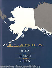 Three Alaska Frontier Stories, Sitka, Juneau & Yukon