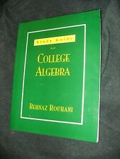 College Algebra by Rouhani (1998, Paperback, Student Edition of Textbook)