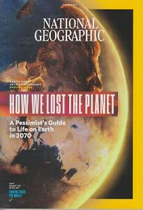 National Geographic How we lost the Planet W19 71435182845