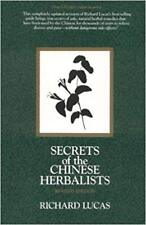 Secrets of the Chinese Herbalists by Richard Lucas Hardcover Revised Edition