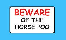 Cuidado con el caballo Poo Pet explotación ganadera estable Pegatina Signo De Vinilo B57