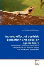 Induced Effect Of Pesticide Permethrin And Biosal On Agama Lizard: Neem Extra...