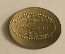 John and Nancy Wilson, Welcome to Ana 2011, Chicago Elongated Coin