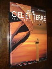 ENTRE CIEL ET TERRE - Aéroports de Paris - G. Maoui N. Neiertz 1995 - Aviation