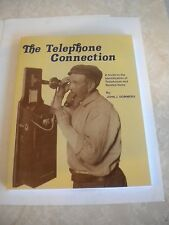 The Telephone Connection Guide Book to Identify Vintage Telephones & Related