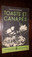 TOASTS ET CANAPES - Gaston Clément