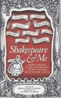 Shakespeare Y Me:38 Gran Writers, Actores Y Directores On What The Bard Mea