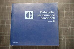 CAT Caterpillar 1982 Performance Handbook 12 Manual dozer tractor crawler owner