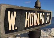 c 1940 VTG Street Sign W. HOWARD ST. Chicago Niles Ill Illinois BALTIMORE Md