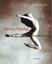 Human Physiology : From Cells to Systems by Sherwood, Lauralee