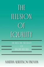 ILLUSION OF EQUALITY - NEW PAPERBACK BOOK