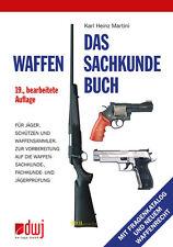 Martini Das Waffensachkundebuch Waffensachkunde-Prüfung Ratgeber Handbuch Weapon