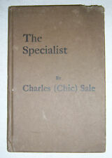 THE SPECIALIST By Charles Chic Sale. Illustrated, ©1929, Specialist Publishig Co