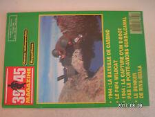 **a1 39 45 Magazine n°33 Les quatres batailles de Cassino / Bunker de Riva Bella