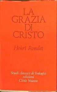 LA GRAZIA DI CRISTO - HENRI RONDET - CITTÀ NUOVA 1966