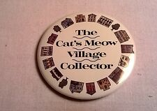 Cat's Meow Village Metal Collector's Button Pin