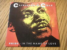 "CLIVILLES + COLE - PRIDE (IN THE NAME OF LOVE)  7"" PS"