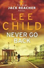 Never Go Back: (Jack Reacher 18),Lee Child