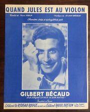 ►PARTITION - GILBERT BECAUD - QUAND JULES EST AU VIOLON - 1963