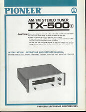 Original Factory Pioneer TX-500 F AM/FM Stereo Tuner Owner's/Service Manual