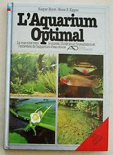 L'Aquarium Optimal K HORST & H KIPPER éd AD