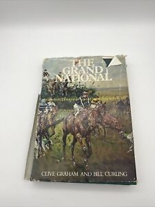 The Grand National ,  an illustrated history to 1972, HB  by Curling &  Graham