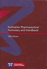 Australian Pharmaceutical Formulary and Handbook by Pharmaceutical Society of Au