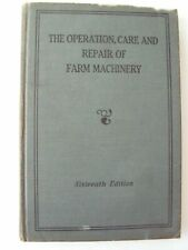 16th. The Operation Care and Repair of Farm Machinery John Deere
